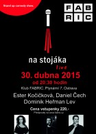 flyer na akci NA STOJ�KA - STAND UP COMEDY SHOW (30.04.)