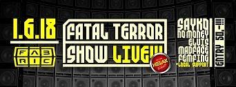 Fatal Terror Show LIVE!!! flyer