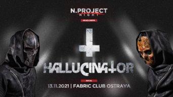 N.Project Night w/ Hallucinator flyer